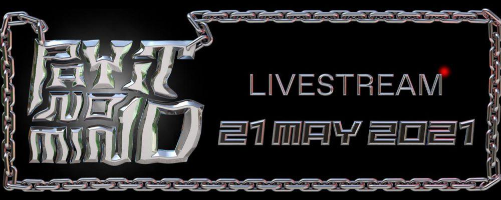 PAY IT NO MIND livestream May 2021